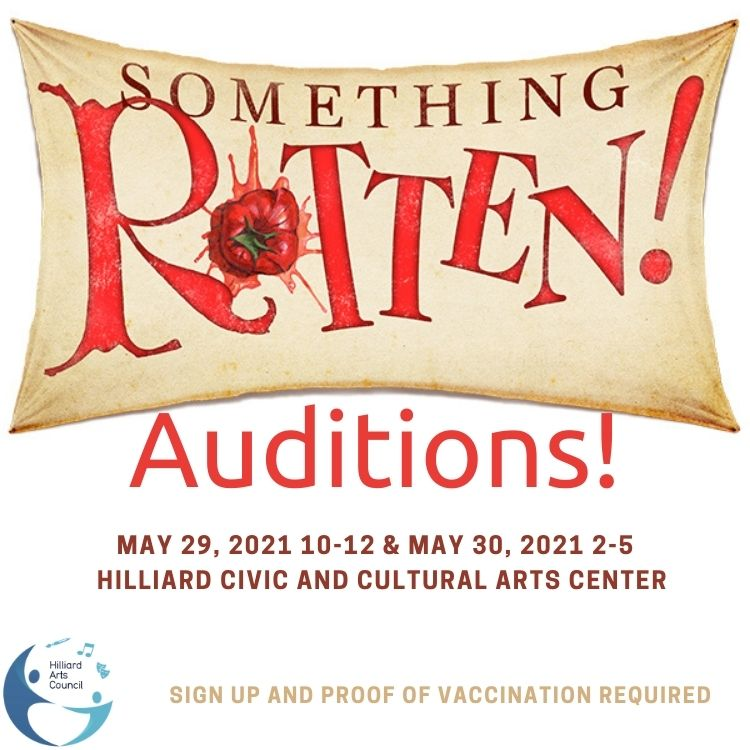 Audtions for Something Rotten, Hilliard Arts Council