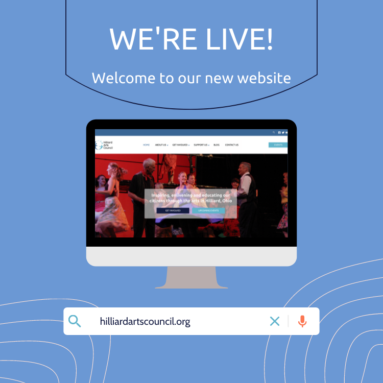Welcome to Our New Website, Hilliard Arts Council